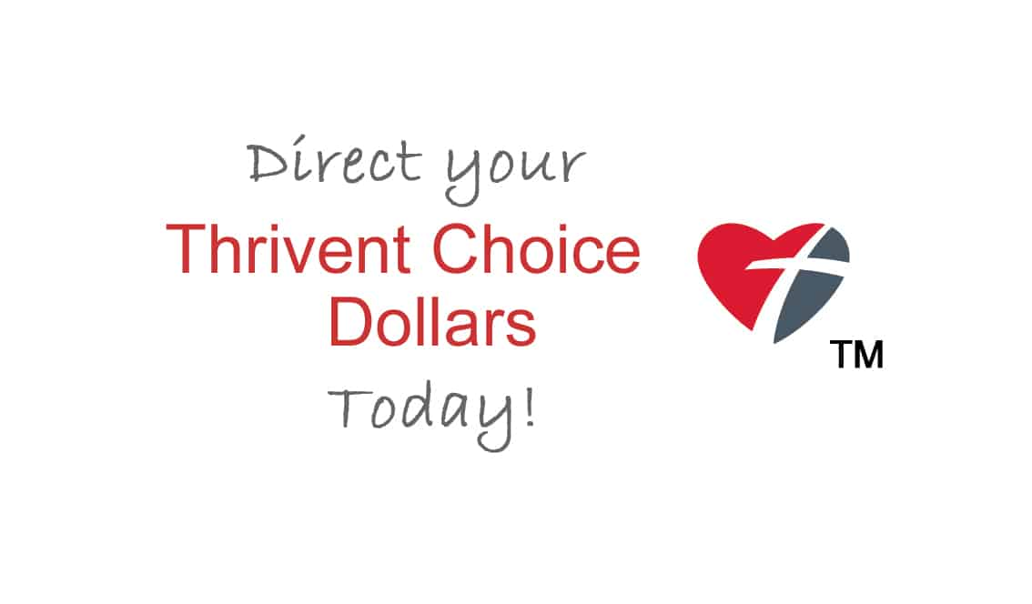THRIVENT CHOICE DOLLARS®
